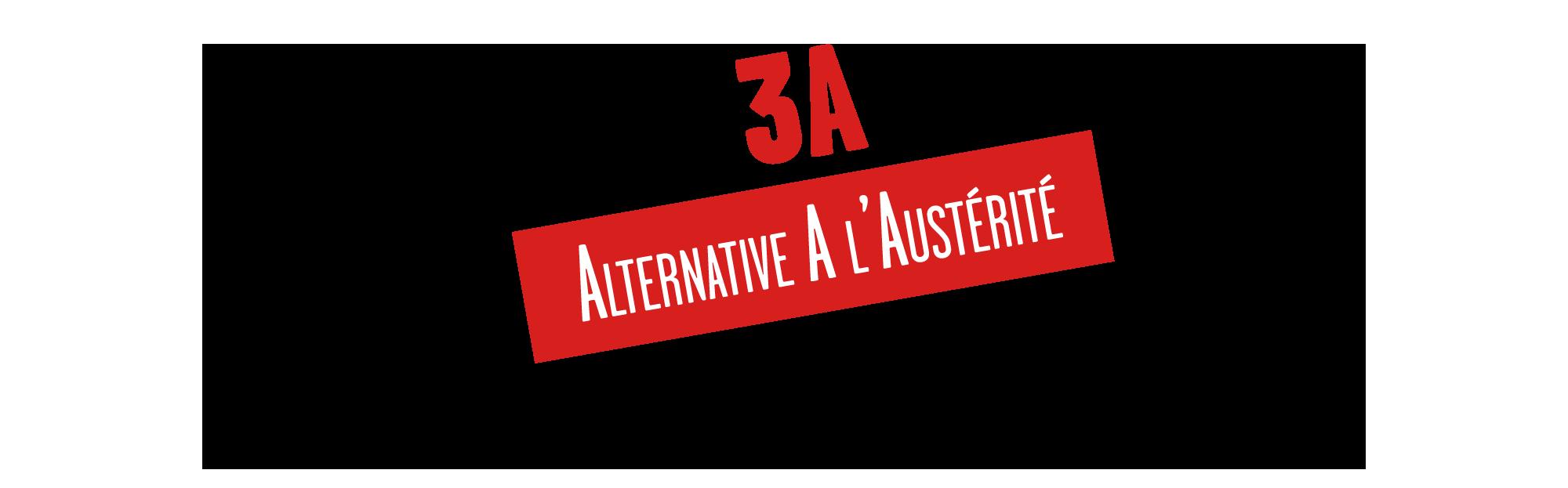 Collectif 3A – Ensemble pour une Alternative A l'Austérité